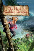 The Mark of the Golden Dragon - Book Nine
